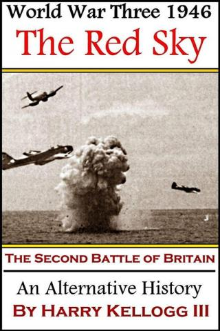 The Red Sky: The Second Battle of Britain