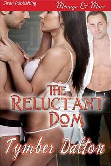 The Reluctant Dom