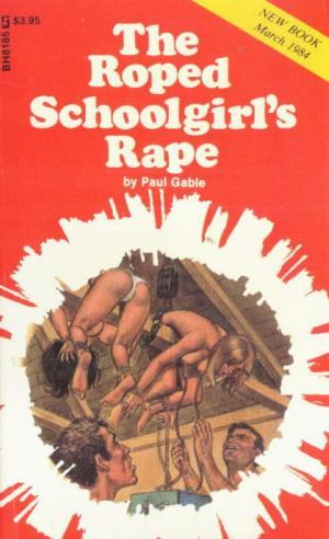The roped schoolgirl's rape