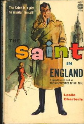 The Saint in London (The Misfortunes of Mr Teal)