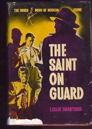 The Saint on Guard
