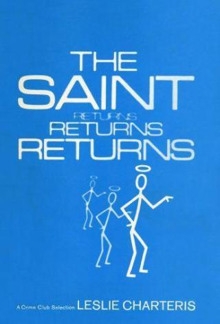 The Saint Returns