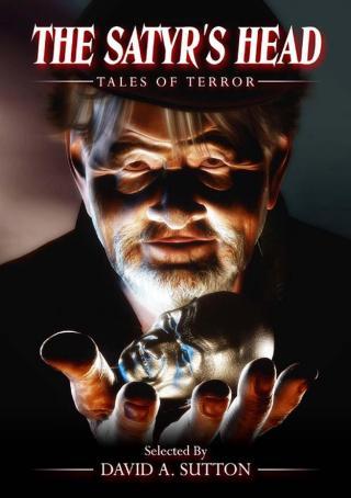 The Satyr's Head: Tales of Terror [Антология]