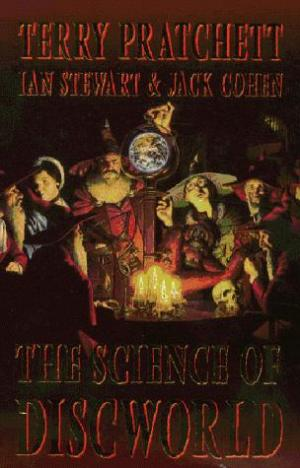 The Science of Discworld I