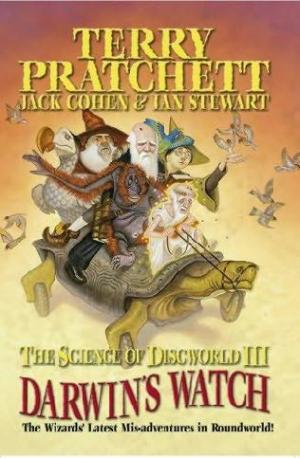 The Science of Discworld III - Darwin's Watch