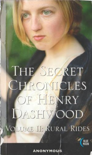 The Secret Chronicles of Henry Dashwood, Vol. 1