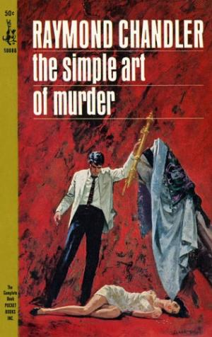The Simple Art Of Murder [en]