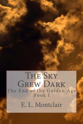 The Sky Grew Dark