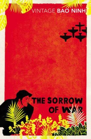 sorrow of war A man volunteers to fight a war ostensibly to defend his country against foreign invasion he abandons his lover and spends years plodding through the jungle where everything dies.