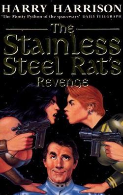 The Stainless Steel Rat`s Revenge