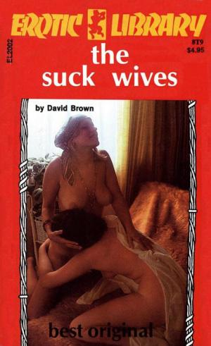 The suck wives