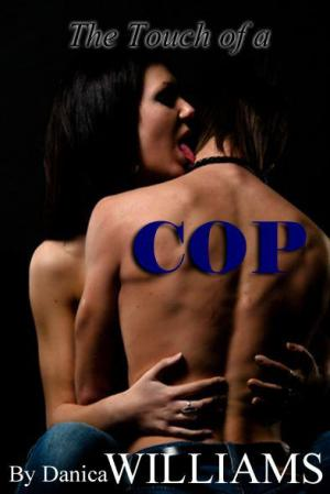 The Touch of a Cop