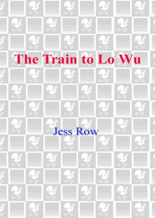 The Train to Lo Wu