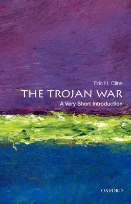 The Trojan War [A Very Short Introduction]