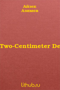 The Two-Centimeter Demon