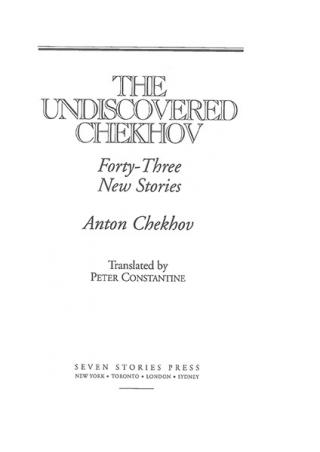 The Undiscovered Chekhov
