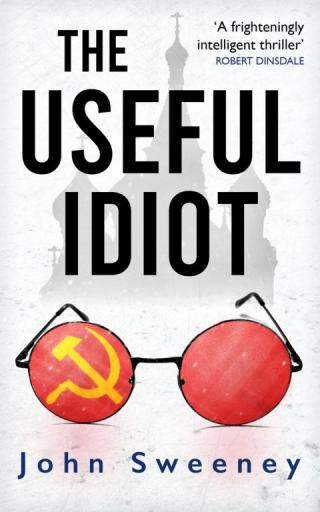 The Useful Idiot
