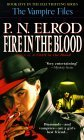 The_Vampire_Files_05_-_Fire_in_the_Blood