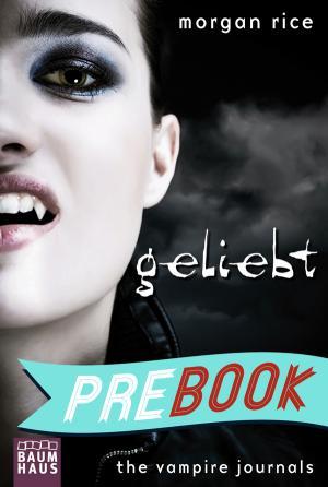 The Vampire Journals - Geliebt: Band 2 (German Edition)