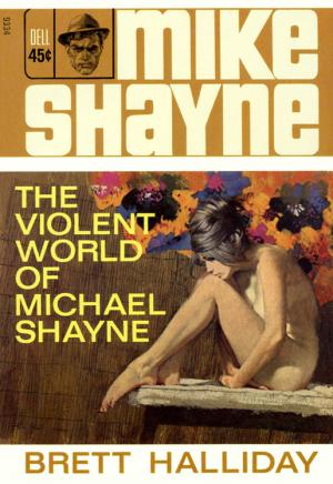 The Violent World of Michael Shayne