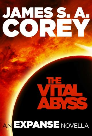 The Vital Abyss [The Expanse 3.5]