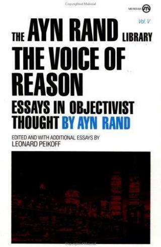 The Voice of Reason [Essays in Objectivist Thought]