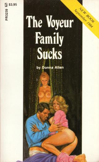 The voyeur family sucks