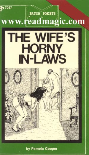 The wife's horny in-laws