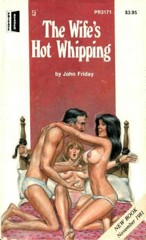 The wife's hot whipping