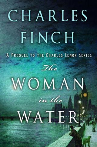 The Woman in the Water [A Prequel to the Charles Lenox series]