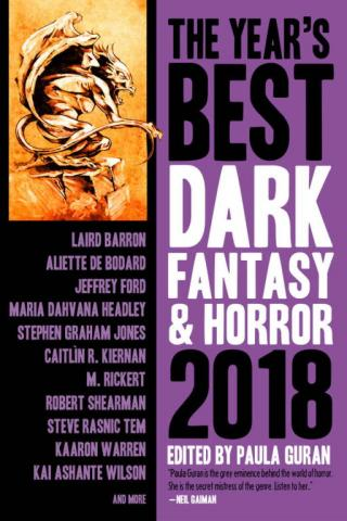 The Year's Best Dark Fantasy and Horror 2018 Edition