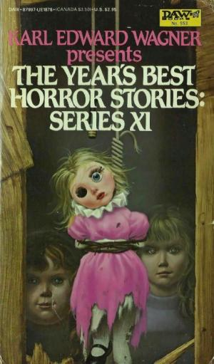 The Year's Best Horror Stories 11