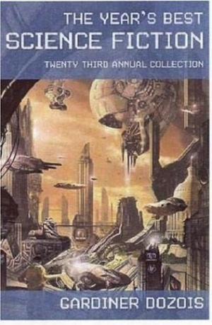The Years Best Science Fiction, Vol. 23