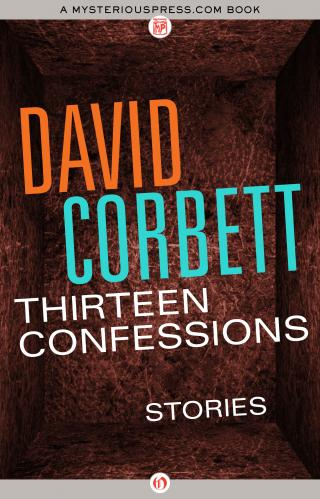 Thirteen Confessions [A collection of stories]