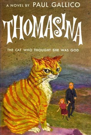 Thomasina The Cat Who Thought She Was God (The Three Lives of Thomasina)