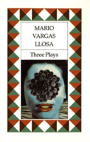 Three Plays: The Young Lady from Tacna, Kathie and the Hippopotamus, La Chunga