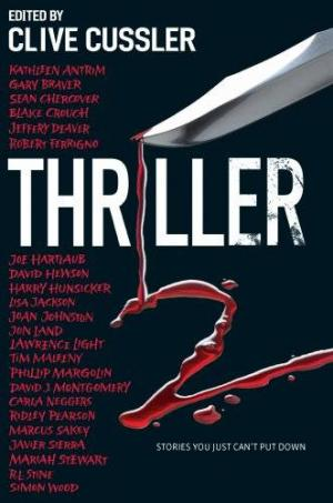 Thriller 2: Stories You Just Can't Put Down [редактор Клайв Касслер]