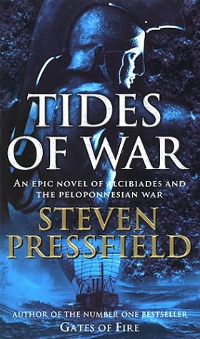 Tides of War, a Novel of Alcibiades and the Peloponnesian War