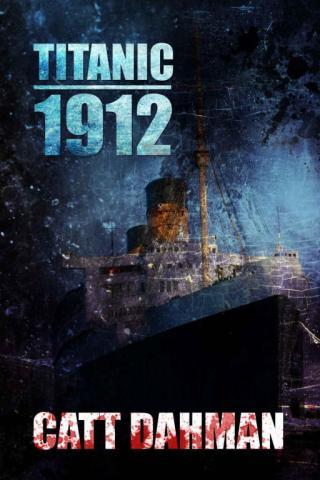 Titanic 1912: A Lovecraft Mythos Novel