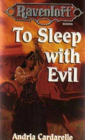 To Sleep With Evil