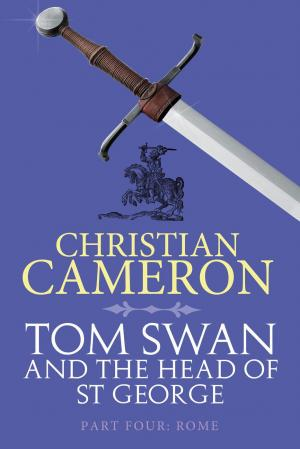 Tom Swan and the Head of St. George Part Four: Rome