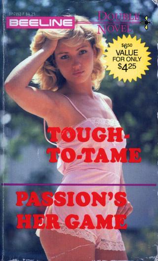 Tough-To-Tame
