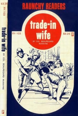 Trade-in wife