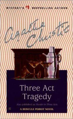 Трагедия в трех актах [Three Act Tragedy / Murder in Three Acts-ru-ru]