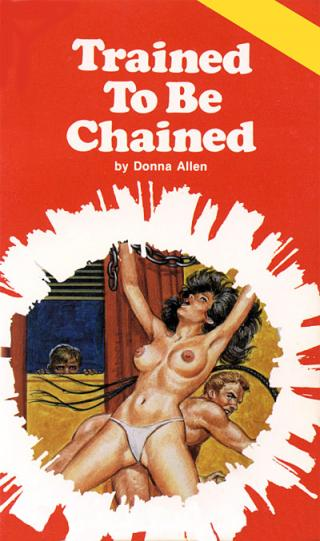 Trained to be chained