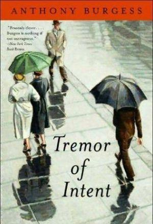 Tremor of Intent