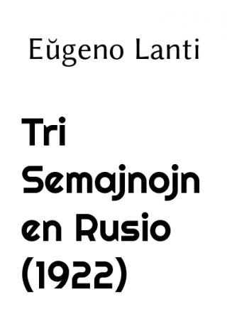 Tri semajnojn en Rusio (1922)