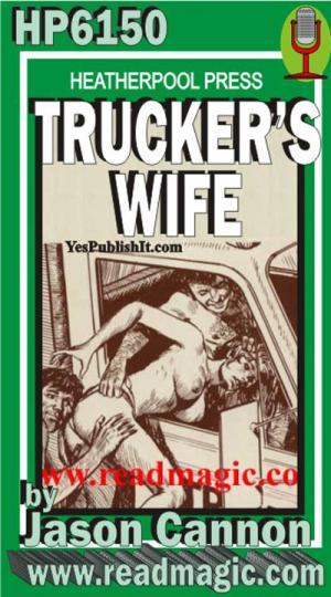 Trucker's wife