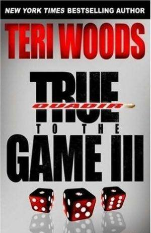 True To The Game III