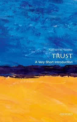 Trust [A Very Short Introduction]